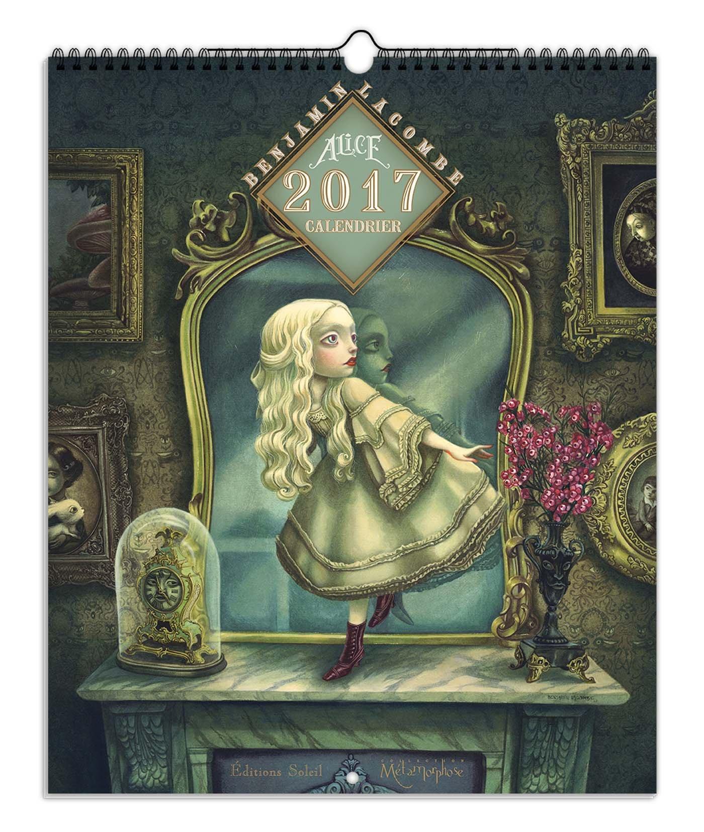 Alice de lautre côté du miroir Calendrier 2017 SOL ...