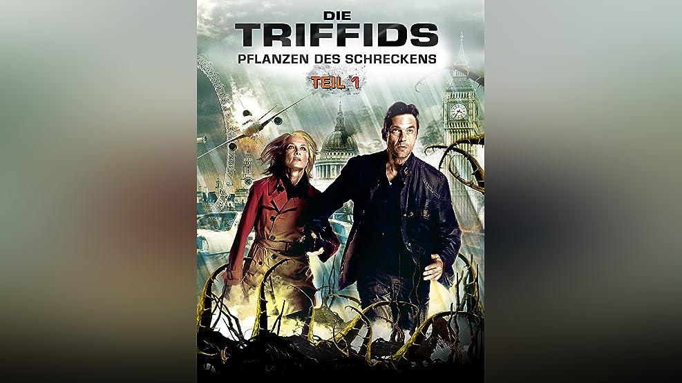 Die Triffids - Pflanzen des Schreckens: Teil 1