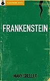 Frankenstein (Original 1818 'Uncensored' Version)