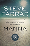 Manna: When You're Out of Options, God Will Provide