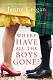 Image for Where Have All the Boys Gone?: A Novel