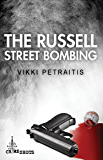 The Russell Street Bombing (Crime Shots)