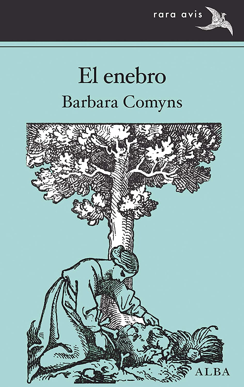 El enebro (Rara Avis nº 43) eBook: Comyns, Barbara, Ros González ...