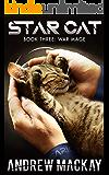 Star Cat: War Mage: A Fantasy Sci Fi Adventure Sequel