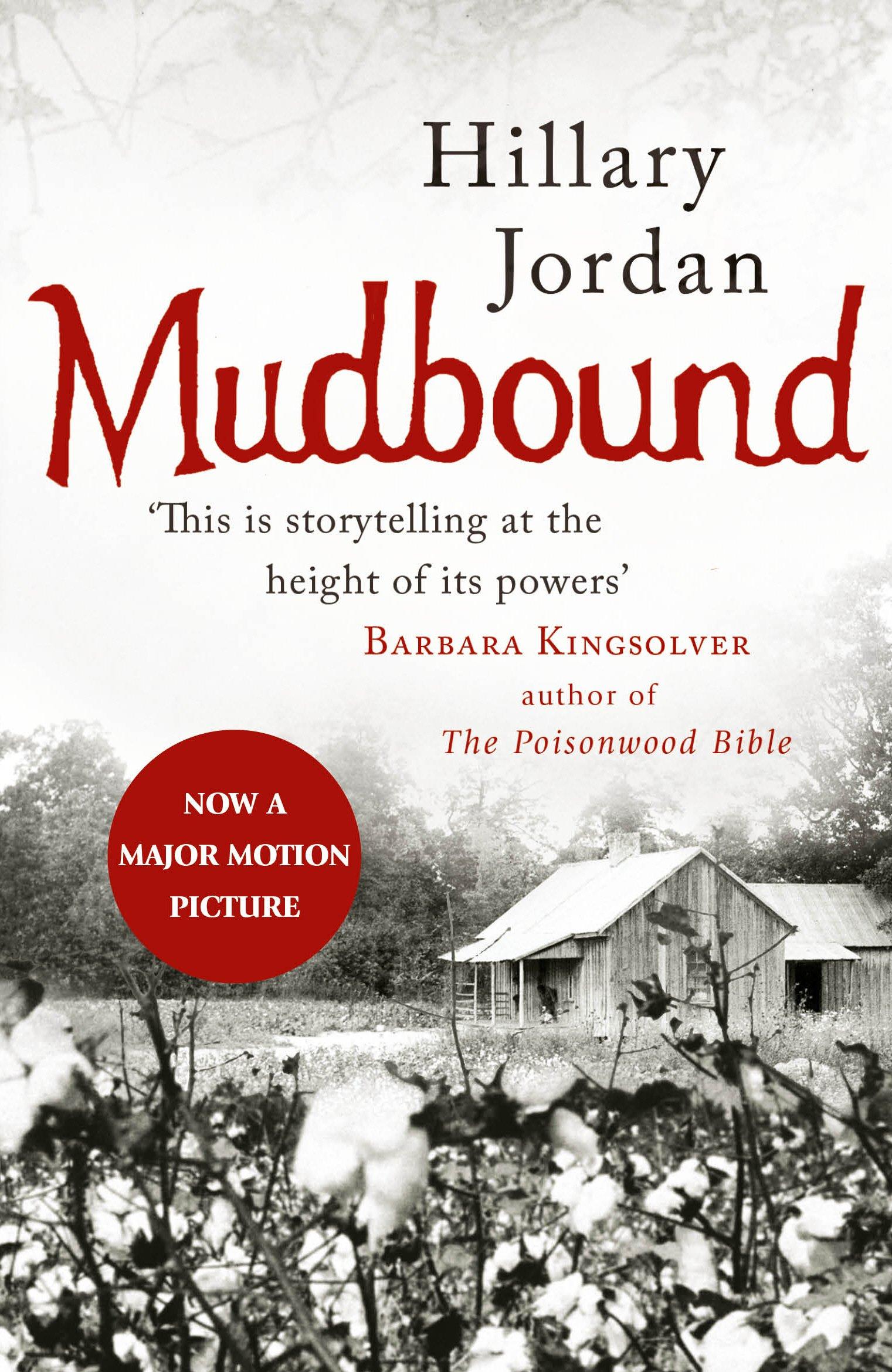 motor celebrar Controversia  Mudbound: Amazon.co.uk: Jordan, Hillary: 8601404815065: Books