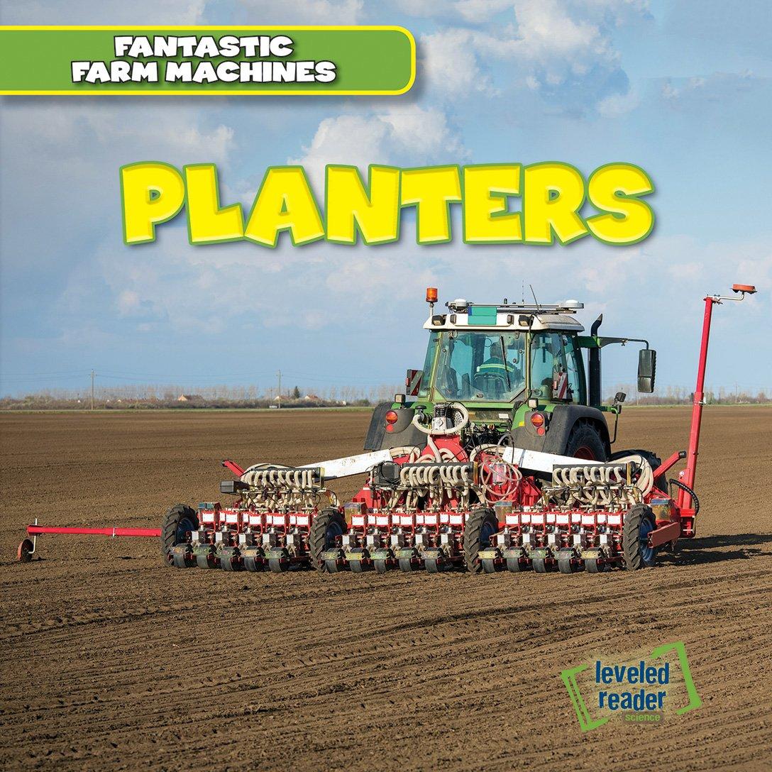 Planters (Fantastic Farm Machines)
