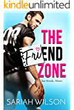 The Friend Zone (End of the Line Book 1)