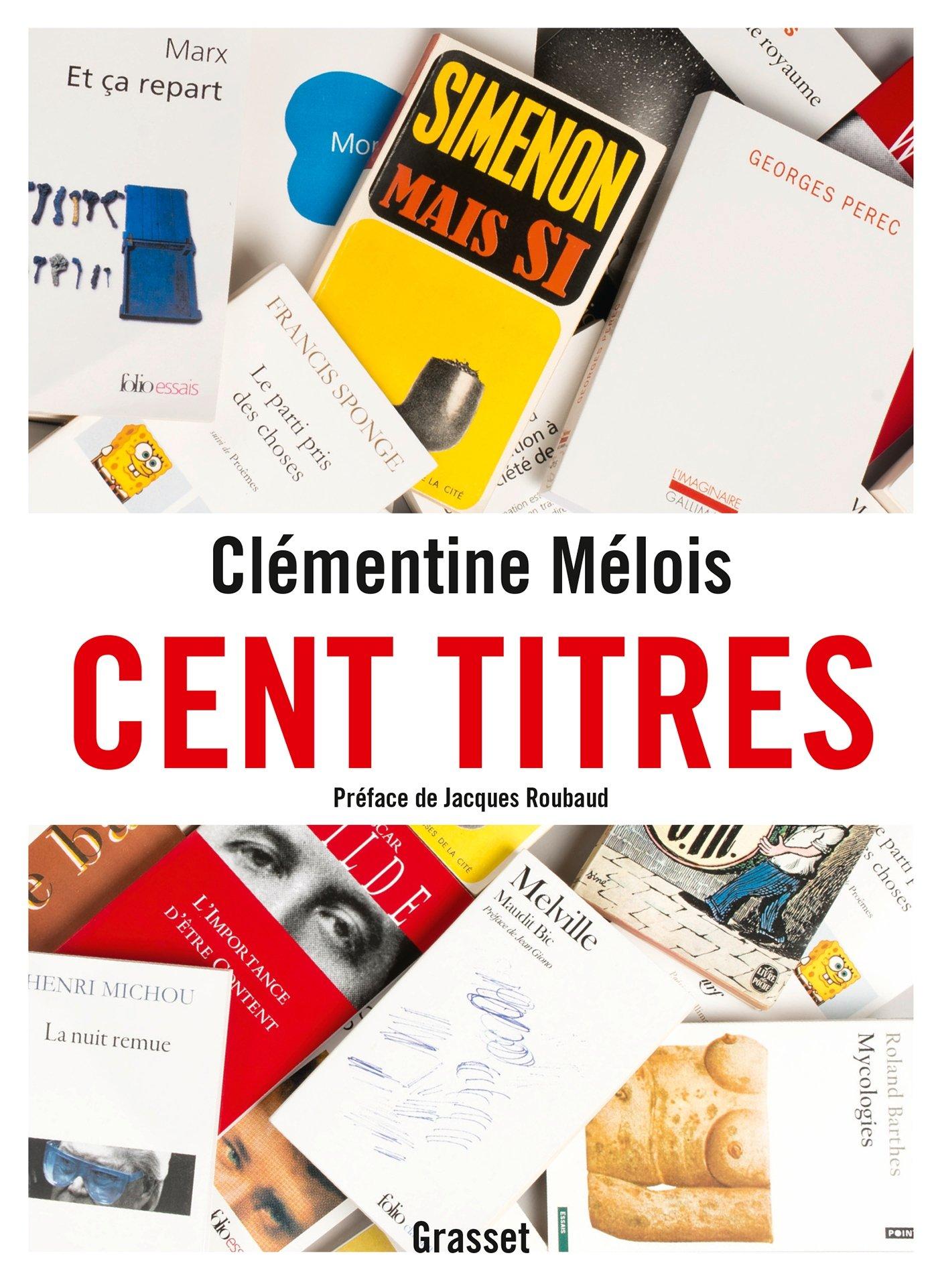 Amazon.fr - Cent titres - Mélois, Clémentine - Livres