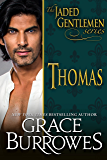 Thomas (The Jaded Gentlemen Book 1) (English Edition)