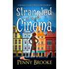 Strangled at the Cinema (A Hannah the Ghost P.I. Cozy Mystery Book 1)