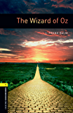 The Wizard of Oz Level 1 Oxford Bookworms Library: 400 Headwords