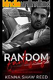Random Fantasies: a billionaire, secret baby romance (Passion without Rules Book 2)