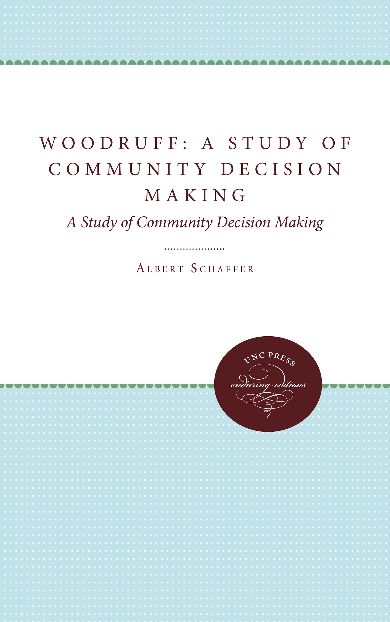 Download Woodruff: A Study of Community Decision Making ebook