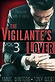 The Vigilante's Lover #3: A Romantic Suspense Thriller (The Vigilantes)