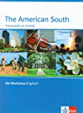 The American South: Themenheft mit CD-ROM (Abi Workshop Englisch)