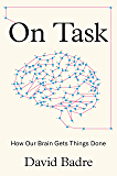 On Task: How Our Brain Gets Things Done