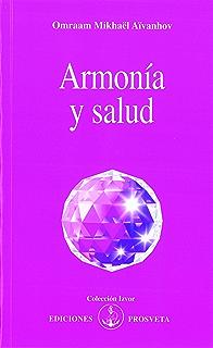 Armonía y salud (Spanish Edition)