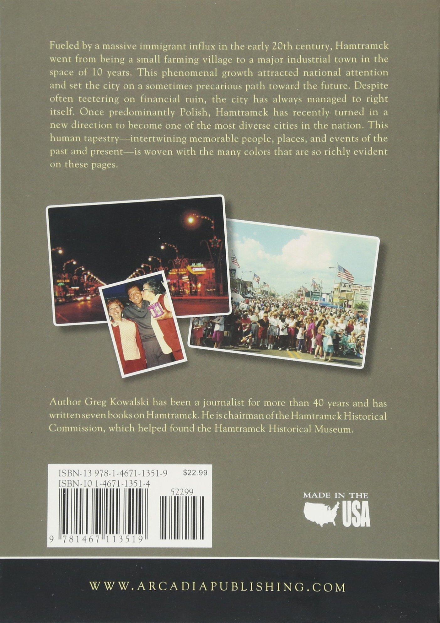 Hamtramck Images Of Modern America Greg Kowalski 9781467113519 Amazon Books