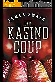 Der Kasino-Coup