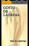 GOSTO DE LÁGRIMA