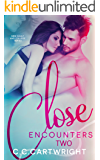 Close Encounters 2 : A New Adult and College Romance (Campus Series)