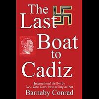 Last Boat to Cadiz (English Edition)