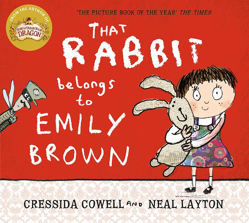 That Rabbit Belongs To Emily Brown : Cowell, Cressida, Layton, Neal: Amazon.co.uk: Books