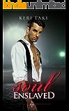 Soul Enslaved (Sons of Wrath Book 3)