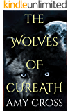 The Wolves of Cureath (English Edition)