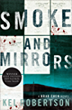 Smoke and Mirrors: A Brad Chen Novel 2