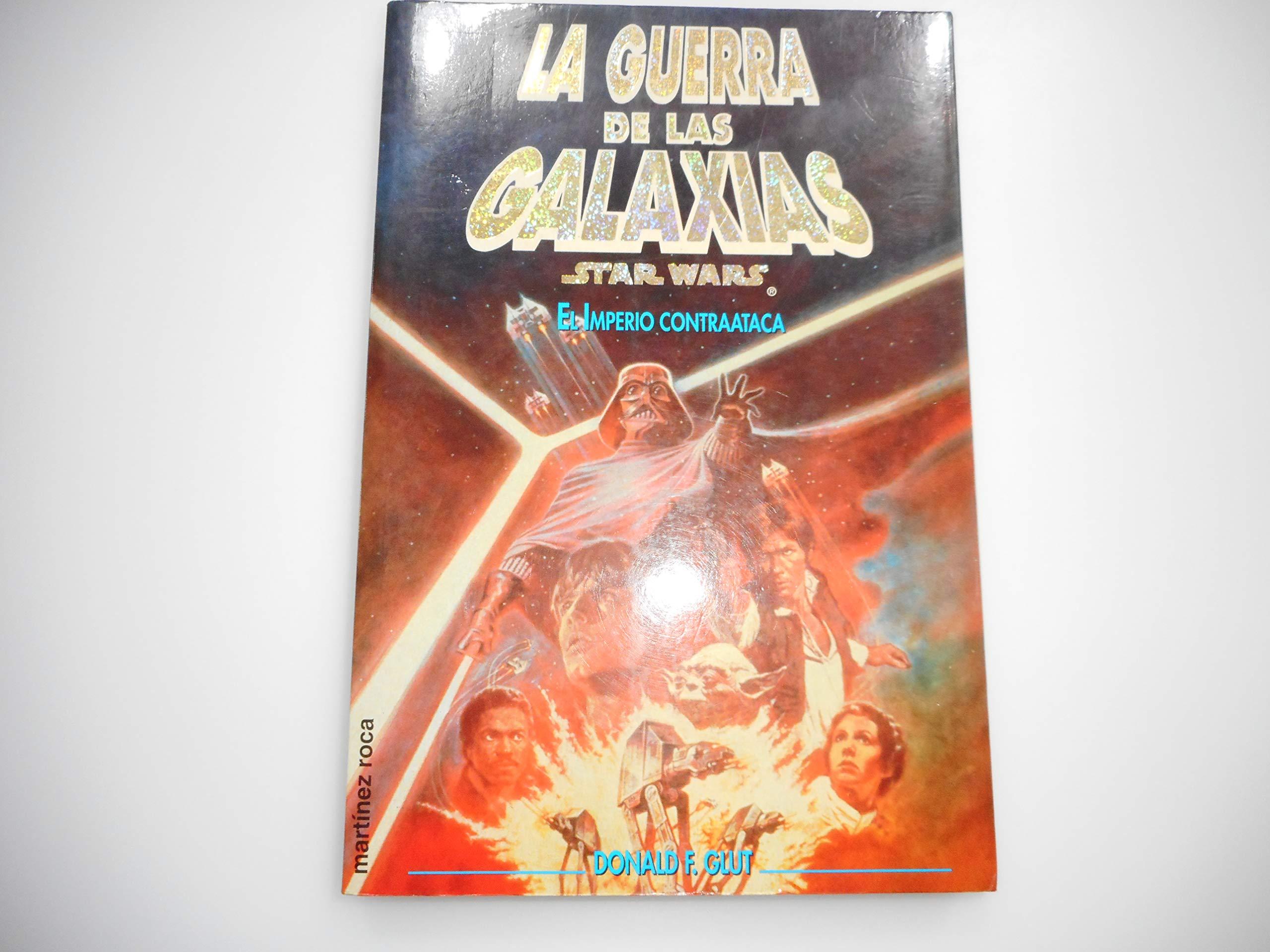 Guerra De Las Galaxias, La - El Imperio Contraataca: Amazon.es: Glut, Donald: Libros