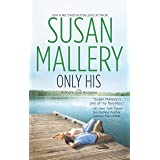 Only His (Fool's Gold, Book 6)