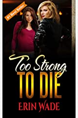 Too Strong to Die Kindle Edition
