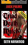 Jack Palms in Triad Death Match (Jack Palms Crime Book 4)