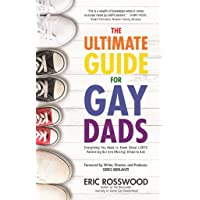 The Ultimate Guide for Gay Dads: Everything You Need to Know About LGBTQ Parenting But Are (Mostly) Afraid to Ask (Gay Parenting, Adoption Gift for Adoptive Parents)
