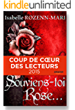 Souviens-toi Rose...: Suspense (French Edition)