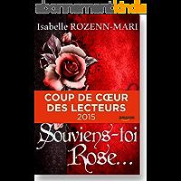 Souviens-toi Rose...: Suspense