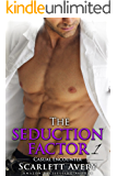 Billionaire Romance: The Seduction Factor – Casual Encounter: Billionaire Series (The Seduction Factor Series Book 1)