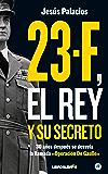 """23-F, el Rey y su secreto.: 30 años después se desvela la llamada """"Operación De Gaulle"""""""