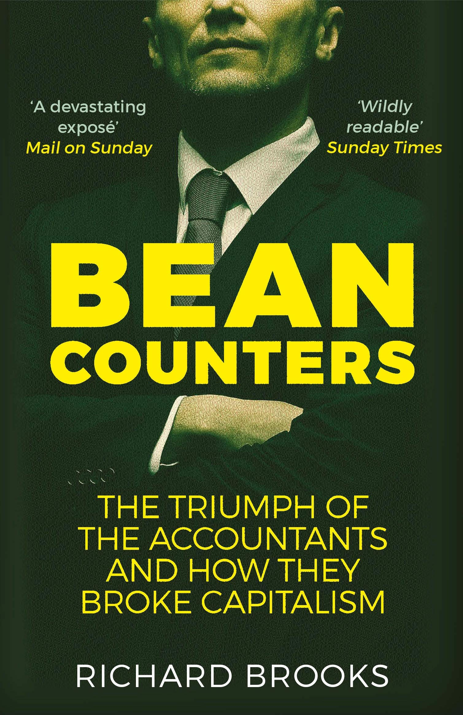 Bean Counters: The Triumph of the Accountants and How They