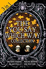 The You Say Which Way Collection: Dungeon of Doom, Secrets of the Singing Cave, Movie Mystery Madness Paperback