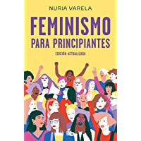 Feminismo para principiantes (edición actualizada) (No ficción)