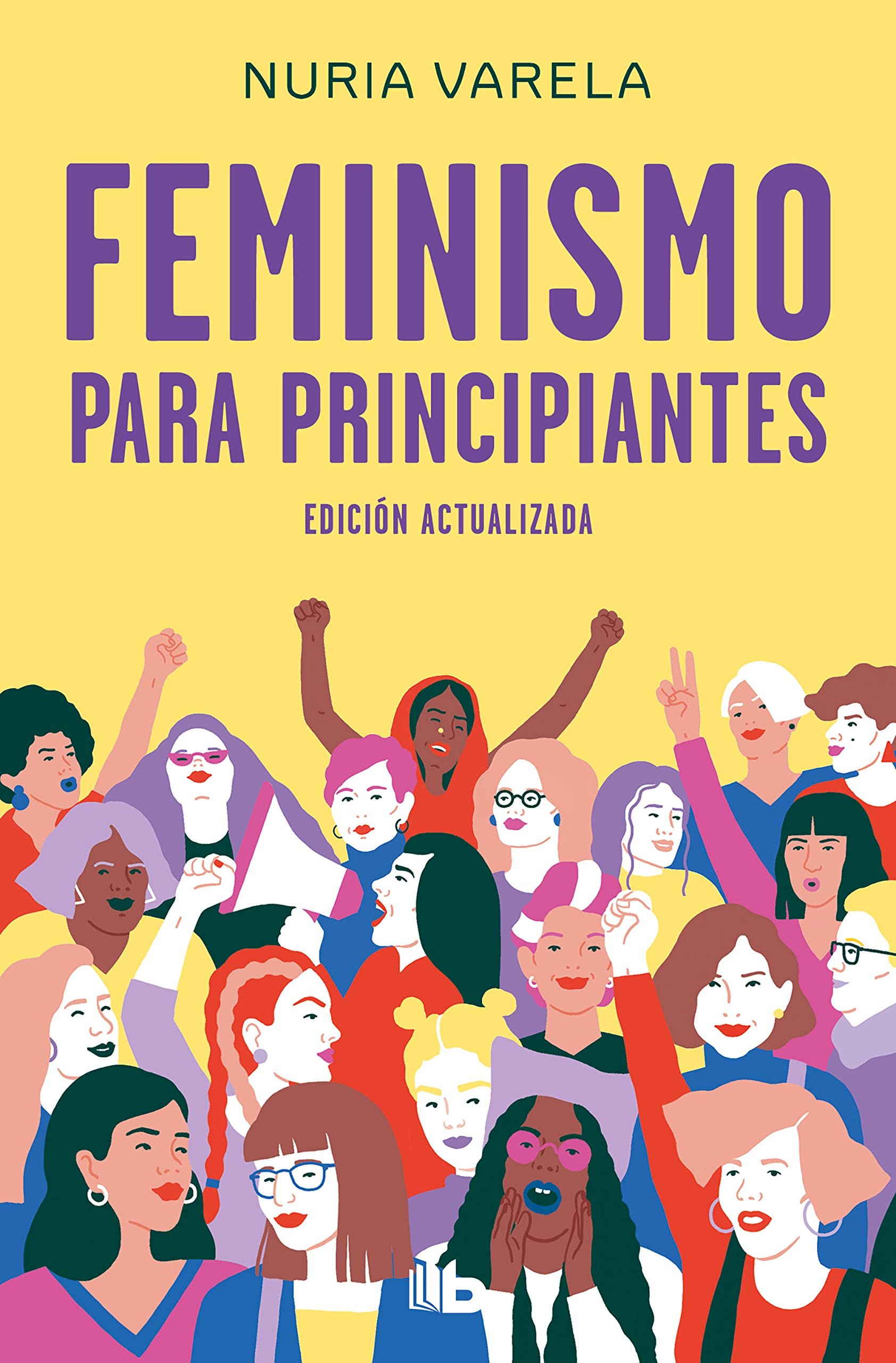 Feminismo para principiantes edición actualizada No ficción: Amazon.es: Varela, Nuria: Libros