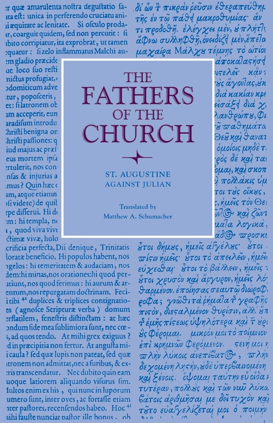 Against Julian (Fathers of the Church Patristic Series