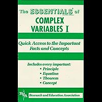 Complex Variables I Essentials