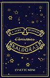 A VERY MEDORAN KALDORAS (The Medoran Chronicles)