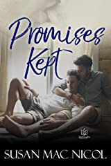 Promises Kept Kindle Edition
