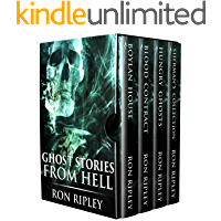 Ghost Stories from Hell: Supernatural Horror with Scary Ghosts & Haunted Houses book cover