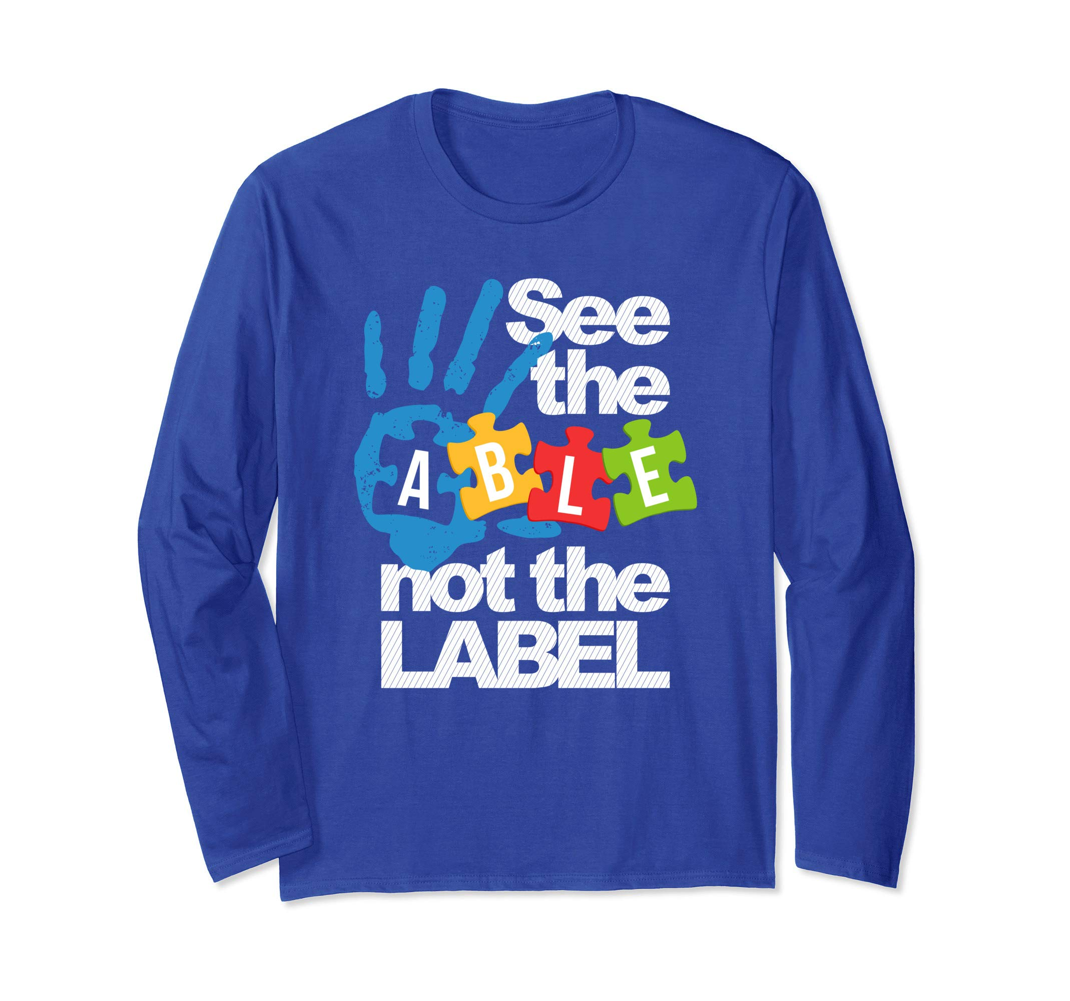 See The Able Not The Label Autism T Shirt 2564