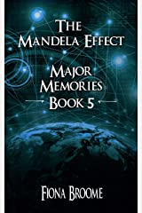 The Mandela Effect - Major Memories, Book 5 Kindle Edition